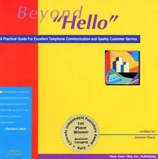 "Beyond ""Hello"": A Practical Guide for Excellent Telephone Communication and Qual"