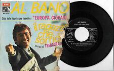 45 GIRI AL BANO IL RAGAZZO CHE SORRIDE/MUSICA (1968)