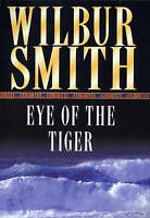 The Eye of the Tiger by Wilbur Smith, Good Book (Paperback) FREE & Fast Delivery