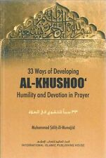 Al-Khushoo' Devotion and Humility in Prayer -