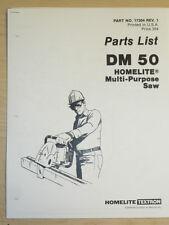 VINTAGE HOMELITE DM 50 MULTI-PURPOSE SAW PARTS MANUAL NO. 17304 REV. 1