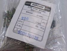 100x WR250 Wire Wound Resistors 2.5W Watt  Eurohm 5% 220 ohms 220R Trade Pack