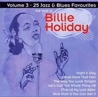Billie Holiday - Volume 3 - 25 Jazz & Blues Favourites     *** BRAND NEW CD ***