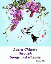 NEW Learn Chinese through Songs and Rhymes by Lydia Lin