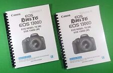 Laser Printed Canon Eos 1300D (W) Rebel T6 Camera 326 Page Owners Manual Guide