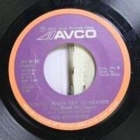 Soul 45 The Stylilstics - You'Ll Never Get To Heaven / If You Don'T Watch Out On