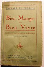 GASTRONOMIE/BIEN MANGER POUR MIEUX VIVRE/DE POMIANE/ALI-BAB/A.MICHEL/1932
