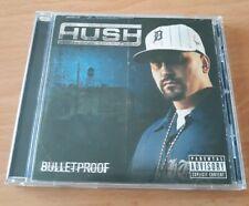 Hush - bulletproof *mint* Da Ruckus Detroit