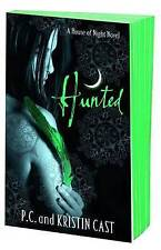Hunted: Number 5 in series (House of Night), Cast, Kristin, Cast, P. C., New Boo
