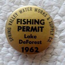 1962 Lake DeForest N.Y. Fishing Permit Badge / Pinback, Spring Valley Waterworks