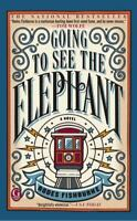 Going to See the Elephant by Fishburne, Rodes