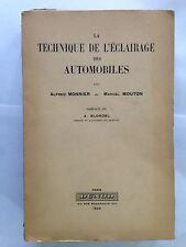 TECHNIQUE DE L'ECLAIRAGE AUTOMOBILE 1939 MONNIER MOUTON DUNOD ILLUSTRE