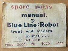 Ford Blue Line Robot Front End Loaders Spare Parts Manual