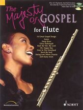 The Majesty of Gospel for Flute 16 Great Gospel Songs New Schott 049013066