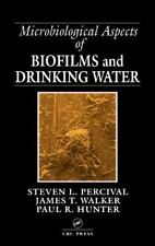 Microbiological Aspects of Biofilms and Drinking Water : Public Health...