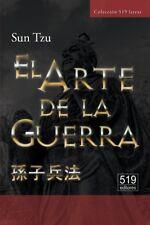 El Arte de la Guerra. El tratado militar ms antiguo del mundo (Spanish Edition)