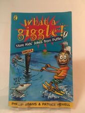What a Giggle: More Kids' Joke: More Kids' Jokes from Puffin by Phillip Adams, …