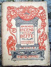 1909 'LA CENA DELLE BEFFE' DRAMMA TEATRALE DI SEM BENELLI