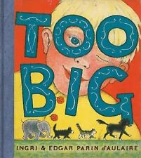 Too Big (New York Review Children's Collection), d'Aulaire, Edgar Parin, d'Aulai