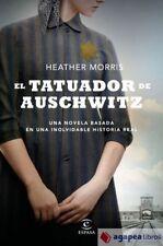 El tatuador de Auschwitz. NUEVO. ENVÍO URGENTE (Librería Agapea)