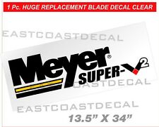 MEYER SUPER V2 Snow Plow Decal NEW Clear V-2 Front Blade Replacement Large MSV2