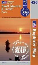 Banff, Macduff and Turriff - OS Explorer ACTIVE Map 426 (NEW 2007 folded shee)