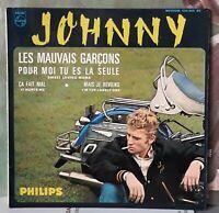 "Johnny  HALLYDAY  Les mauvais garçons    7"" 45 tours EP exc état Impr. F. Richir"