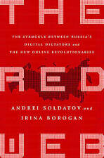 The Red Web: The Struggle Between Russia's Digital Dictators and the New...
