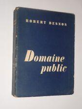 Robert Desnos - Domaine public - Le point du jour Nrf - 1953 1ERE ED GALLIMARD