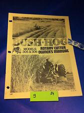 Bush Hog MODEL 305 306  ROTARY CUTTER Operation Assembly Catalog Manual Book