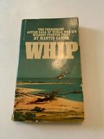 1977 Whip by Martin Caidin Bantam 4th Printing Paperback