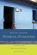 Ni chicha, Ni limonada  - Audiobook