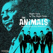 THE FEAT. WILLIAMSON,SONNY BOY ANIMALS - NIGHT TIME IS THE RIGHT TIME  CD NEUF
