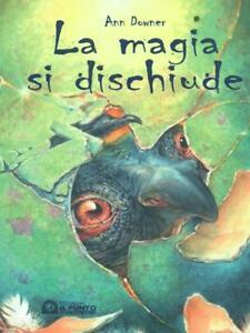 LA MAGIA SI DISCHIUDE  DOWNER ANN IL PUNTO D'INCONTRO 2005