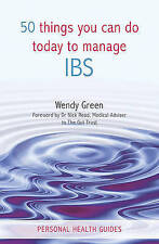 50 Things You Can Do To Manage IBS, Good Condition Book, Wendy Green, ISBN 97818