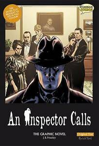 An Inspector Calls the Graphic Novel: Original Text by J. B. Priestley...