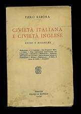 Civiltà italiana e civiltà inglese Piero Rebora Felice Le Monnier 1936