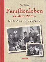 Familienleben in alter Zeit: Friedl, Inge
