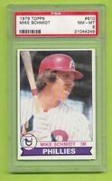 1979 Topps - Mike Schmidt (#610)  Philadelphia Phillies   PSA 8 NM-MT