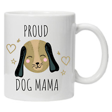 Proud Dog Mama Mug Dog Animal Furry Present Novelty Gift Ceramic Coffee Cup 10oz