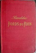 Baedeker Bords du Rhin de Frontiere Suisse - Hollande12. Auflage 1882