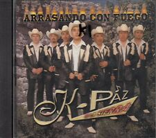 K Paz De La Sierra Arrasando Con Fuego CD New  Nuevo Sealed