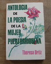 ANTOLOGIA DE LA POESIA DE LA MUJER PUERTORRIQUENA -Ortiz- 1st PB - fine - 1982