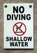 "NO DIVING SHALLOW WATER  w/ Symbol  8"" x12"" Plastic Coroplast Sign with Grommets"