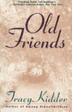 Old Friends Kidder, Tracy Paperback