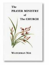 The Prayer Ministry of the Church by Watchman Nee (1973, Paperback)