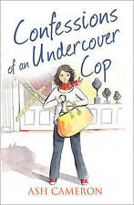 Confessions of an Undercover Cop, Ash Cameron (Paperback) New Book