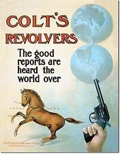 Colt Revolvers Good Reports World Over metal sign 400mm x 310mm (de)