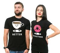 Better Together Couple T-Shirts Coffee Donut T-Shirt Mens Unisex Shirt Party Tee