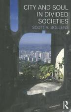 City and Soul in Divided Societies Planning, History and Environment Series